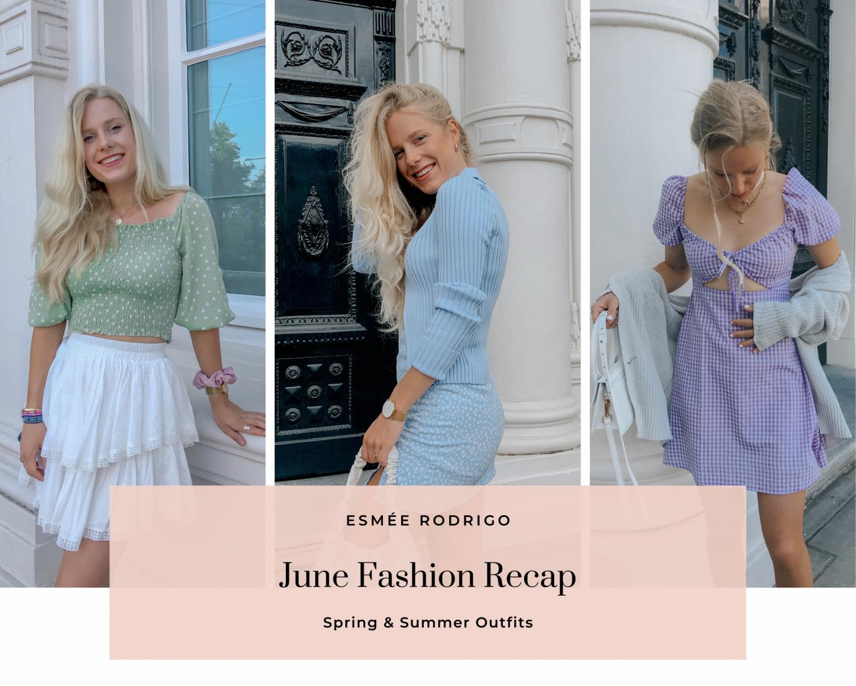 June Outfit Recap | Fashion